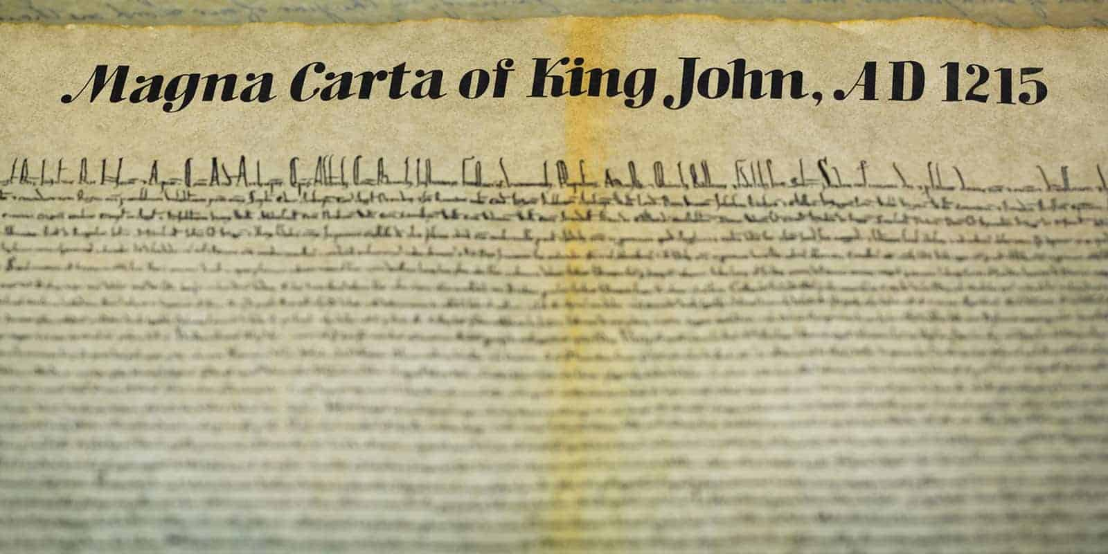 A close up of the Magna Carta of King John.